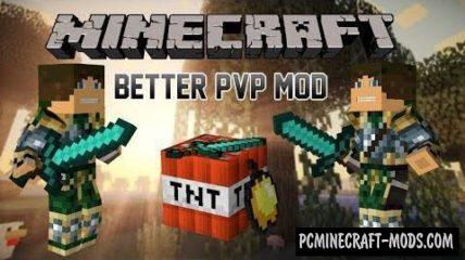 Better PvP Mod For Minecraft 1.12.2, 1.11.2, 1.10.2, 1.9.4