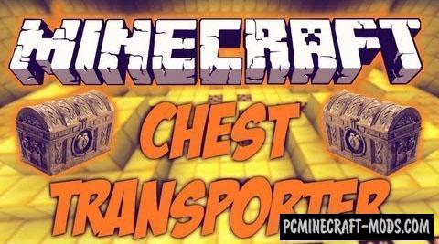 Chest Transporter - Tool Mod For Minecraft 1.12.2, 1.8.9