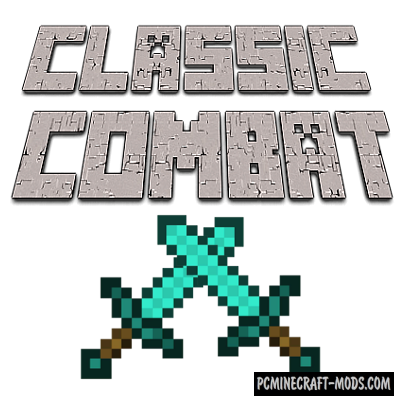 Classic Combat Mod For Minecraft 1.16.5, 1.12.2, 1.11, 1.10.2