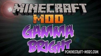 Gammabright Mod For Minecraft 1.12.2, 1.11.2, 1.10.2, 1.9.4