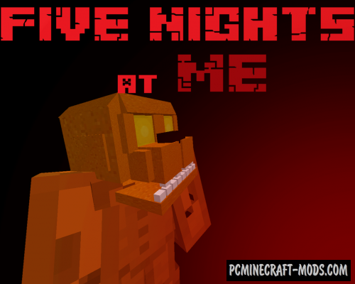FIVE NIGHTS at ME Map For Minecraft 1 15, 1 14 4 | PC Java Mods