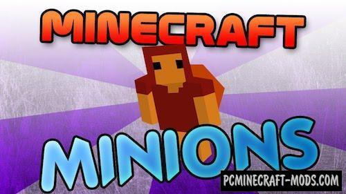 Minions Mod For Minecraft 1.12.2, 1.11.2, 1.10.2, 1.7.10