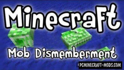 Mob Dismemberment Mod For Minecraft 1.12.2, 1.10.2, 1.7.10