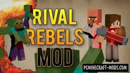 Rival Rebels Mod For Minecraft 1.7.10, 1.6.4, 1.5.2