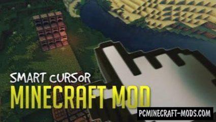 Smart Cursor Mod For Minecraft 1.12.2, 1.8, 1.7.10, 1.7.2