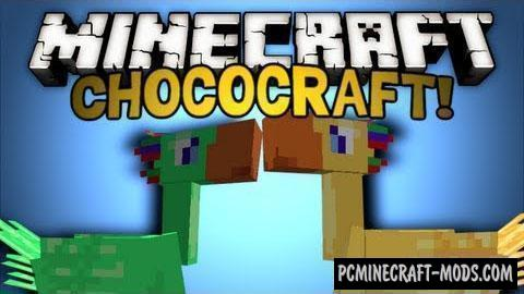 ChocoCraft Mod For Minecraft 1.12.2, 1.8, 1.7.10