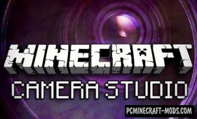 Camera Studio Mod For Minecraft 1.8, 1.7.10, 1.7.2