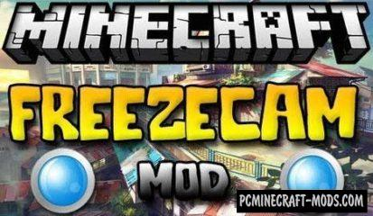 FreezeCam Mod For Minecraft 1.7.10, 1.7.2, 1.6.4