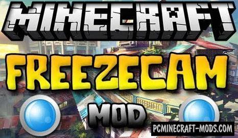 FreezeCam Mod For Minecraft 1.7.10, 1.7.2, 1.6.4