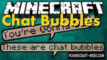 Chat Bubbles Mod For Minecraft 1.13, 1.12.2, 1.11.2, 1.7.10