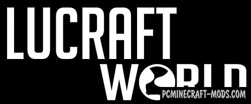 Lucraft: World Mod For Minecraft 1.7.10