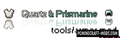 Quartz and Prismarine Armor/Tools Mod For Minecraft 1.8
