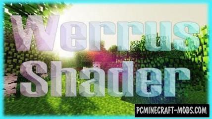 Werrus Shaders Mod For Minecraft 1.8, 1.7.10