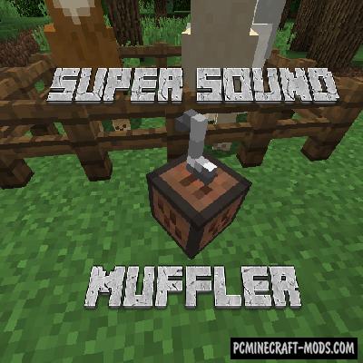 Super Sound Muffler Mod For Minecraft 1.12.1, 1.11.2, 1.10.2