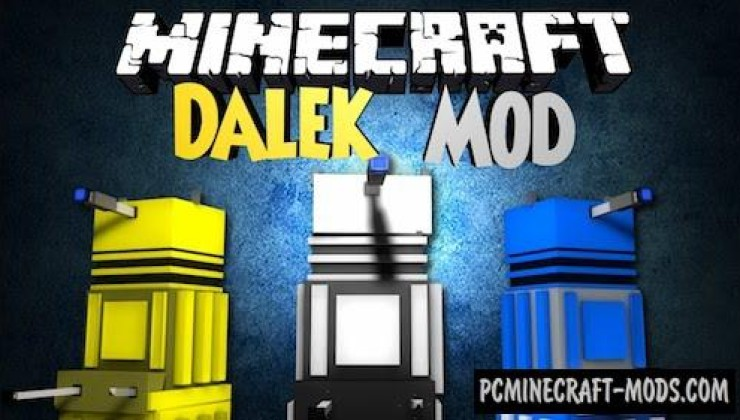 Dalek - New Mobs, Items Mod For Minecraft 1.12.2