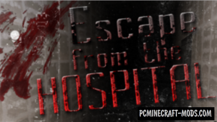 Escape From The Hospital Map For Minecraft