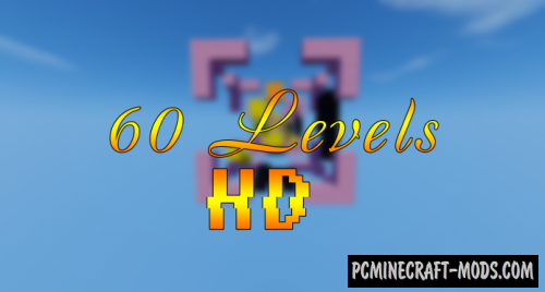 60 Levels HD Map For Minecraft