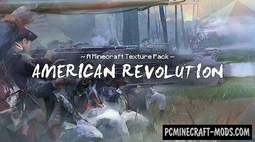 American Revolution 32x Texture Pack For Minecraft 1.7.10