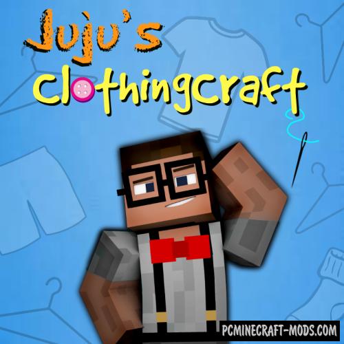 Juju's ClothingCraft - Decor, Armor Mod Minecraft 1.7.10