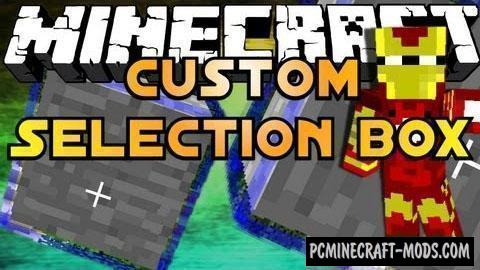 Custom Selection Box Mod For Minecraft 1.13.2, 1.12.2, 1.8, 1.7.10