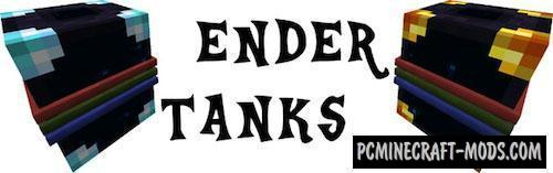 Ender Tanks - New Blocks Mod For Minecraft 1.16.5, 1.12.2