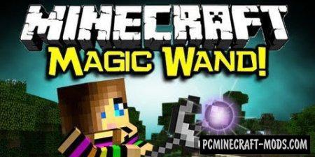 Kuuu's Magic Wand - Tweak Mod For Minecraft 1.7.10