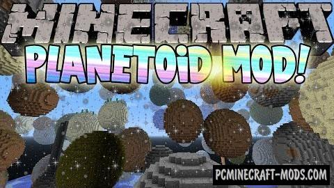 Planetoid Mod For Minecraft 1.7.10, 1.7.2, 1.6.4