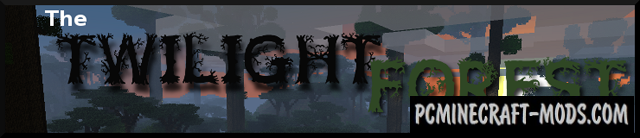 The Twilight Forest Mod For Minecraft 1.12.2, 1.7.10