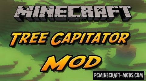 TreeCapitator - Tweak Mod For Minecraft 1.8.9, 1.7.10