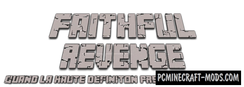 FaithFul Revenge 64x Texture Pack - MC 1.10.2, 1.9.4, 1.8.9