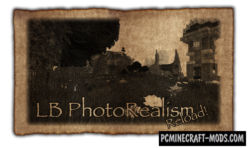 LB Photo Realism Reload Texture Pack MC 1.16.4, 1.16.3, 1.15