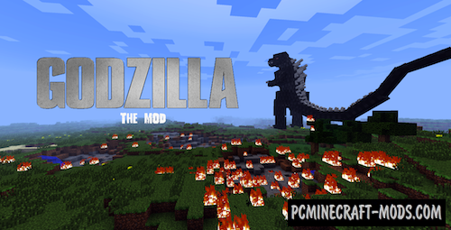 Godzilla - New Monster Mod For Minecraft 1.7.10, 1.6.4