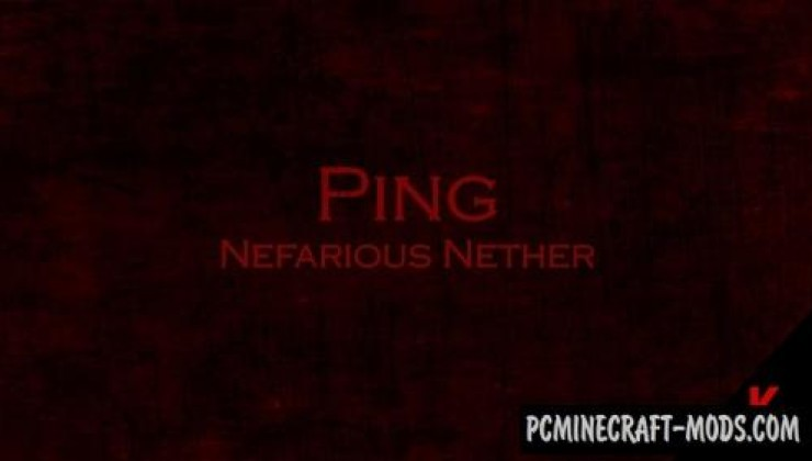 Ping: Nefarious Nether Map For Minecraft