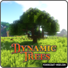 Dynamic Trees - Realistic Tweak Mod For Minecraft 1.12.2