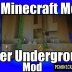 Better Underground Mod For Minecraft 1.12.2