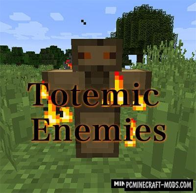Totemic Enemies Mod For Minecraft 1.12.2