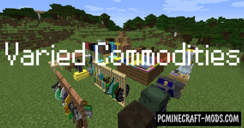 Varied Commodities Mod For Minecraft 1.12.2, 1.11.2