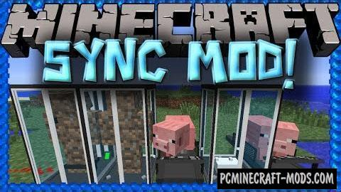 Sync Mod For Minecraft 1.12.2, 1.10.2, 1.7.10