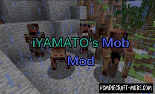 iYamato's Mob Mod For Minecraft 1.12.2, 1.11.2