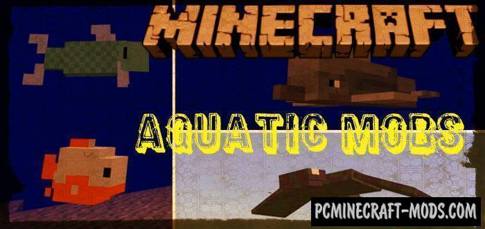 Update Aquatic Mobs 1.4/1.3 Minecraft PE Bedrock Mod 1.9.0, 1.7.0