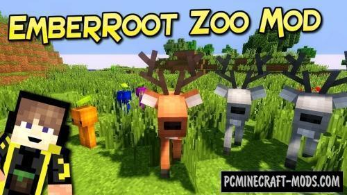 EmberRoot Zoo Mod For Minecraft 1.12.2