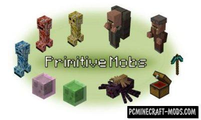 Primitive Mobs Mod For Minecraft 1.12.2, 1.7.10