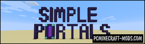 Simple Portals - Portal Tweak Mod For MC 1.15.2, 1.14.4
