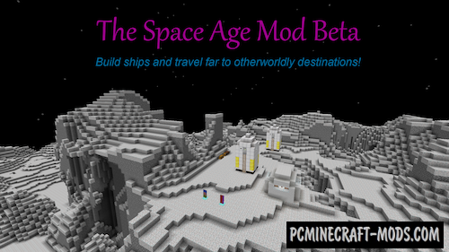 The Space Age Mod For Minecraft 1.12.2, 1.11.2, 1.8.9