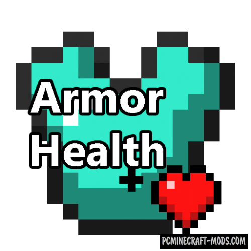 Armor Health - Tweak Mod For Minecraft 1.12.2