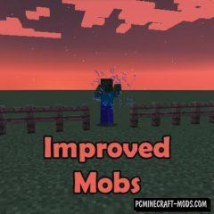 Improved Mobs - Balance, Tweak Mod For MC 1.12.2