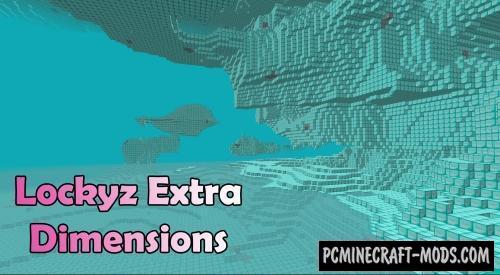 Lockyz Extra Dimensions Mod For Minecraft 1.12.2