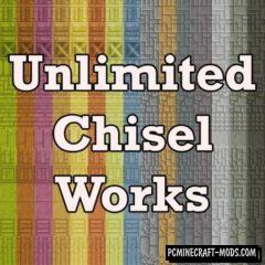 Unlimited Chisel Works - Block Mod For Minecraft 1.12.2