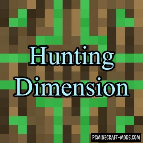 Hunting Dimension - Biome Mod For Minecraft 1.12.2