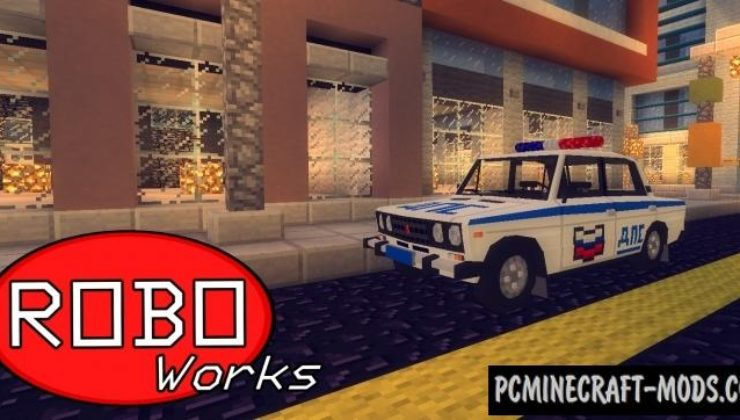 RoboWorks VAZ - Vehicles Mod For Minecraft 1.7.10